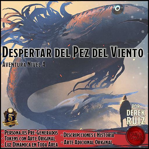 Despertar del Pez del Viento - 5e - Aventura Lv4