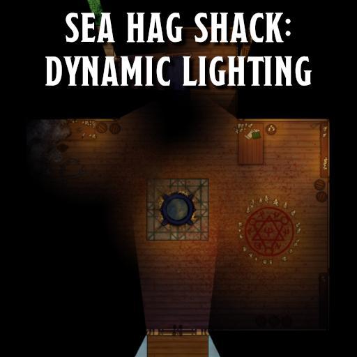 Sea Hag Shack: Dynamic Lighting