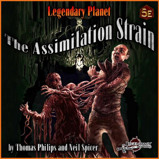 Legendary Planet: The Assimilation Strain