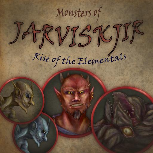 Monsters of Jarviskjir, Rise of the Elementals