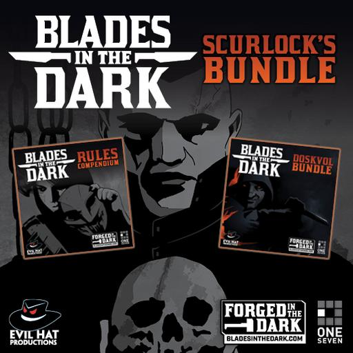 Blades in the Dark: Scurlock's Bundle