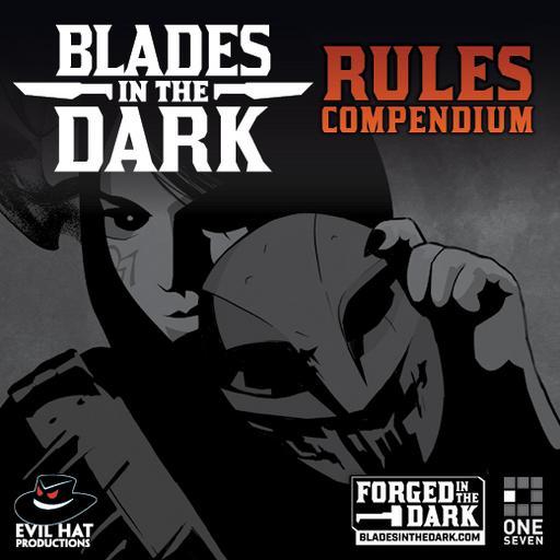 Blades in the Dark Rules Compendium