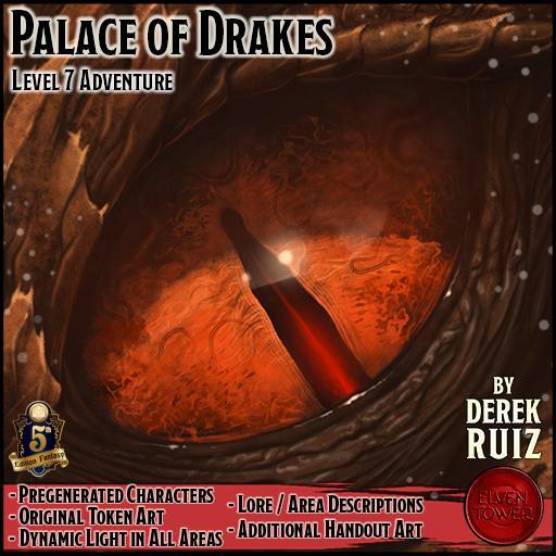 Palace of Drakes - 5e - Lv-7 Adventure