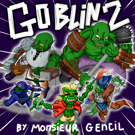 Goblin 2 Epic and Funny  (By Monsieur Gentil)