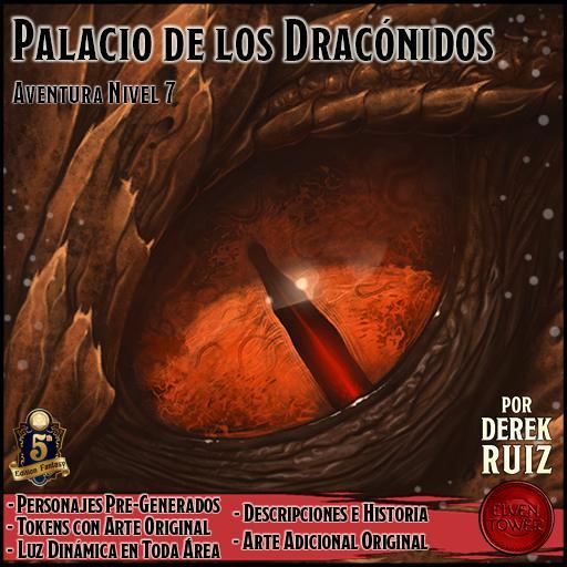 Palacio de los Dracónidos - 5e - Aventura Lv4