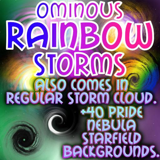 Ominous Rainbows: Colorful Nebula and Storms