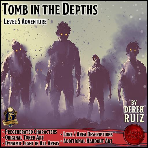 Tomb in the Depths - 5e - Lv-5 Adventure