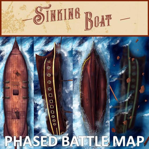 Sinking Boat Phased Battle Map
