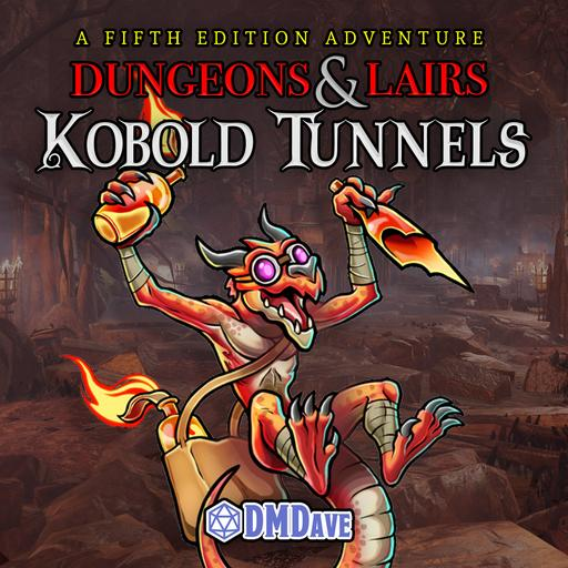 Dungeons & Lairs #2: Kobold Tunnels