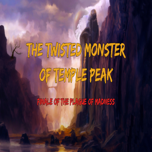 The Twisted Monster of Temple Peak