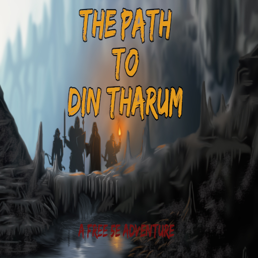 The Path to Din Tharum