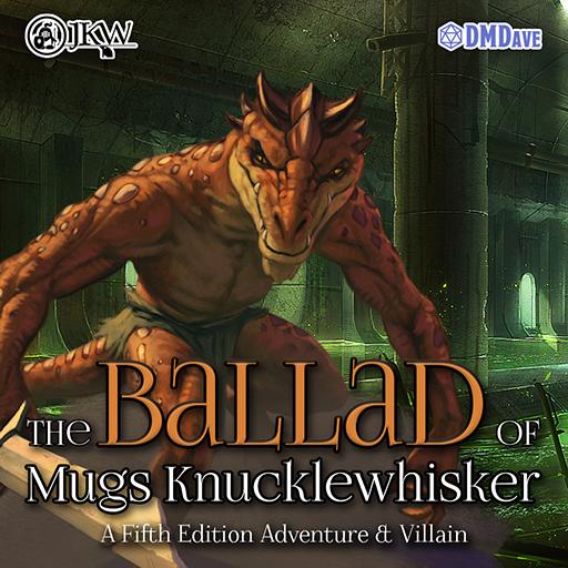 The Ballad of Mugs Knucklewhisker