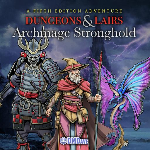 Dungeons & Lairs #3: Archmage Stronghold
