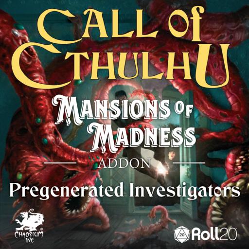 Mansions of Madness Pregenerated Investigators Addon