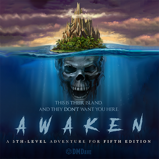 Awaken: A Fifth Edition Island Intrigue Adventure