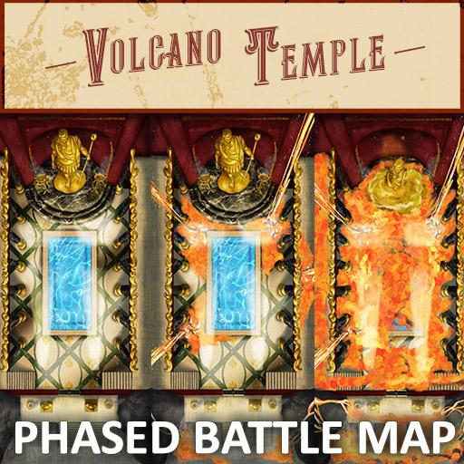 Volcano Temple Phased Battle Map