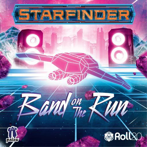 Starfinder One-Shot #1: Band on the Run