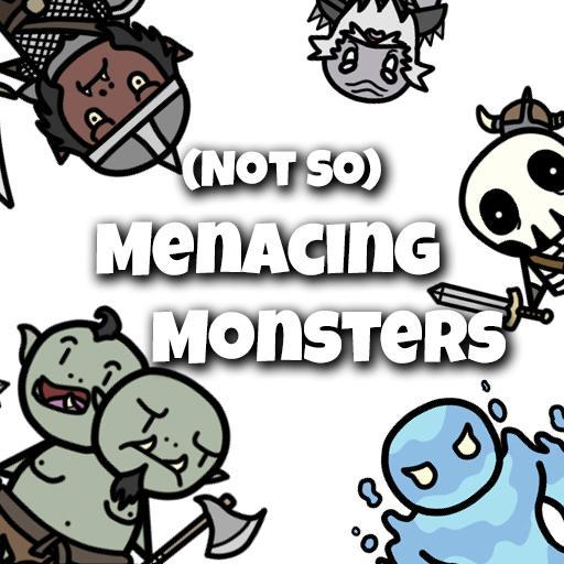 (Not So) Menacing Monsters