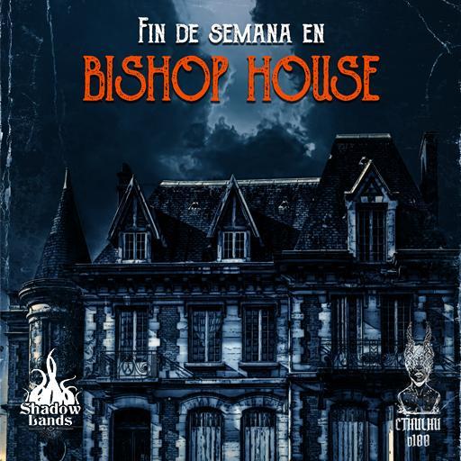 Fin de semana en Bishop House