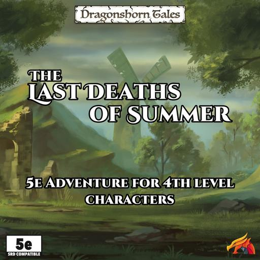 Dragonshorn Tales - The Last Deaths of Summer