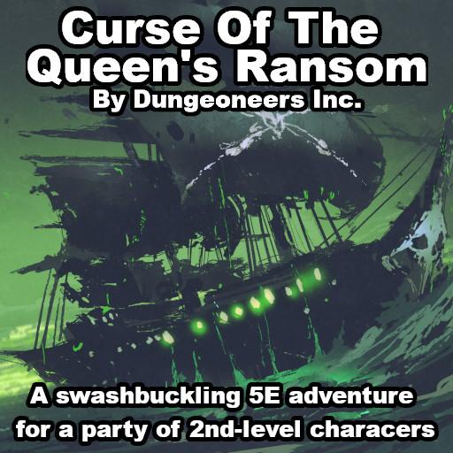 Curse of the Queen's Ransom
