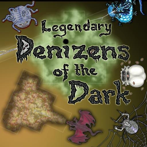 Legendary Denizens of the Dark