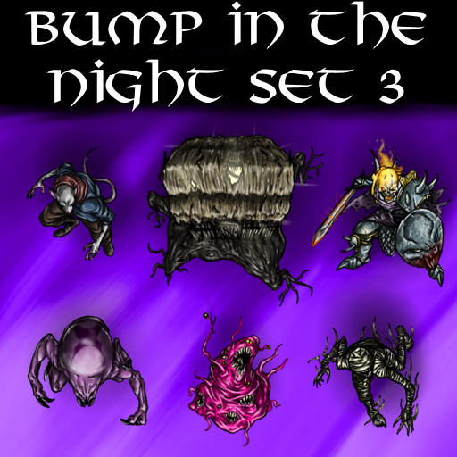 Bump in the Night Set 3