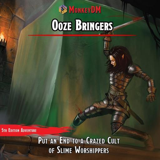 Ooze Bringers