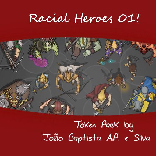 Racial Heroes 01!