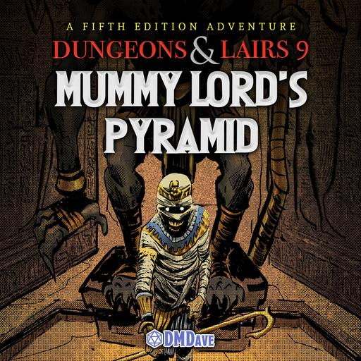 Dungeons & Lairs #9: Mummy Lord's Pyramid
