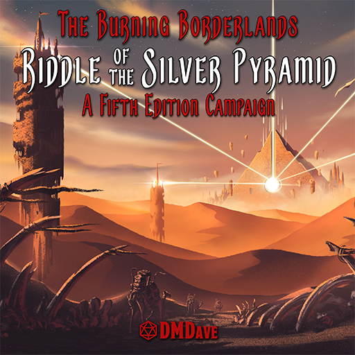 The Burning Borderlands: Riddle of the Silver Pyramid