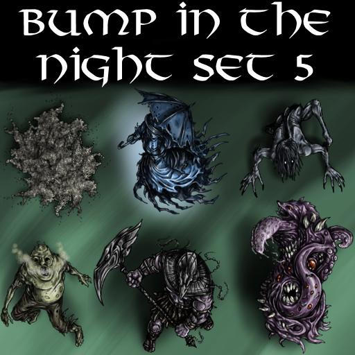 Bump in the Night Set 5