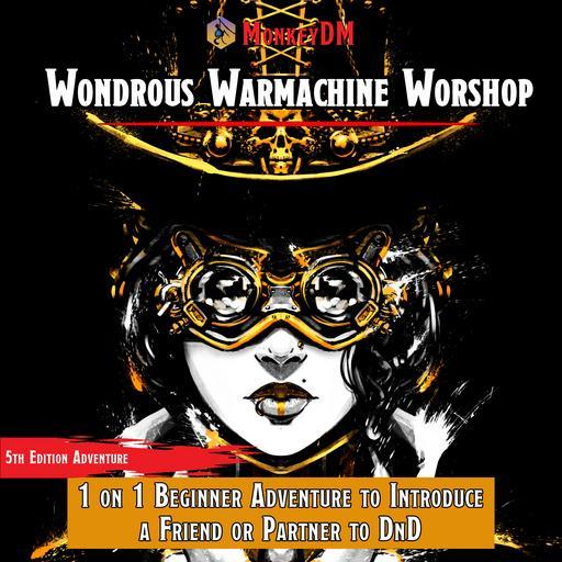 Wondrous Warmachine Workshop