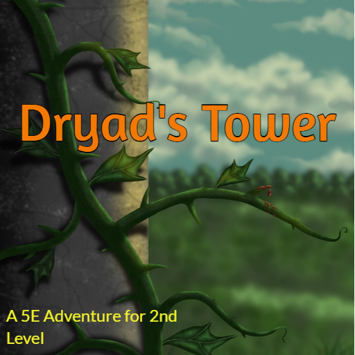 Dryad's Tower