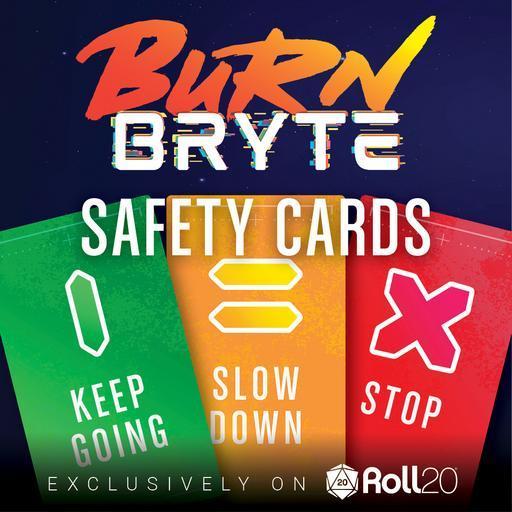 Burn Bryte - Safety Card Addon