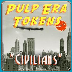 Pulp Era Tokens Set 3: Civilians