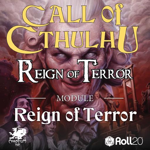 Reign of Terror Module