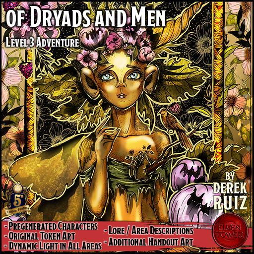 Of Dryads and Men - 5e Lv-3 Adventure