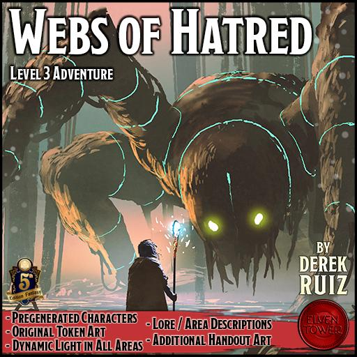 Webs of Hatred - 5e Lv-3 Adventure