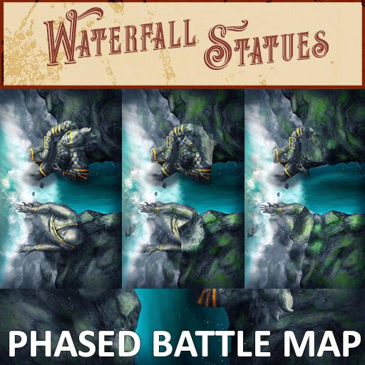 Waterfall Statues Phased Battle Map
