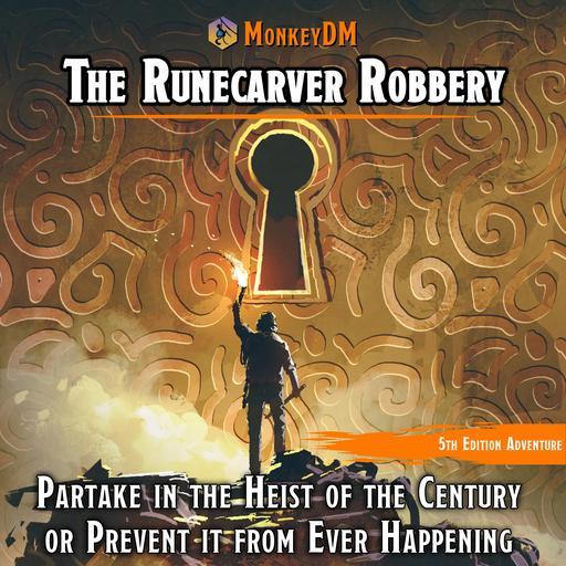 The Runecarver Robbery