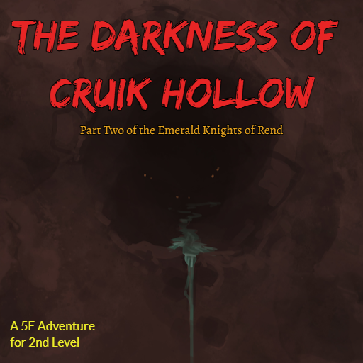 The Darkness of Cruik Hollow