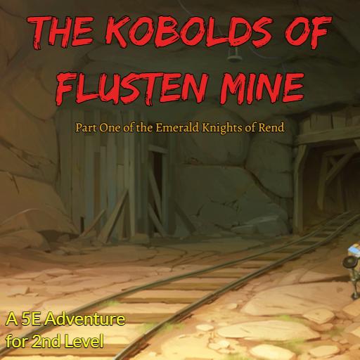The Kobolds of Flusten Mine