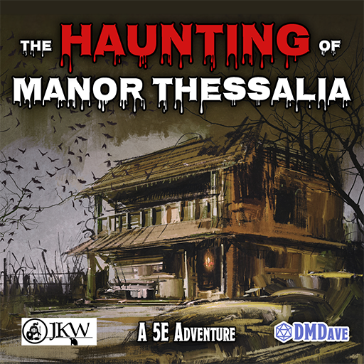 The Haunting of Manor Thessalia