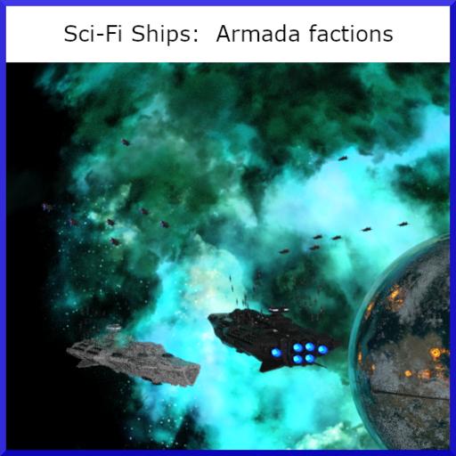 Sci-Fi Ships: Armada Factions