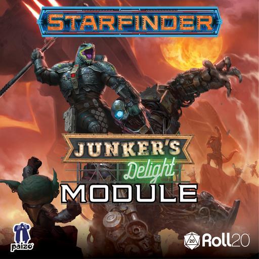 Starfinder Adventure: Junker's Delight Module