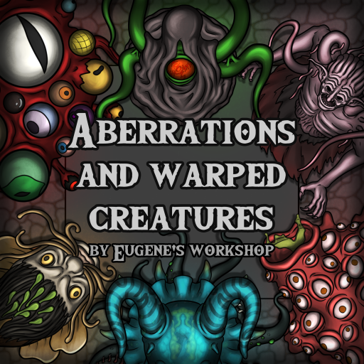 Aberrations and Warped Creatures