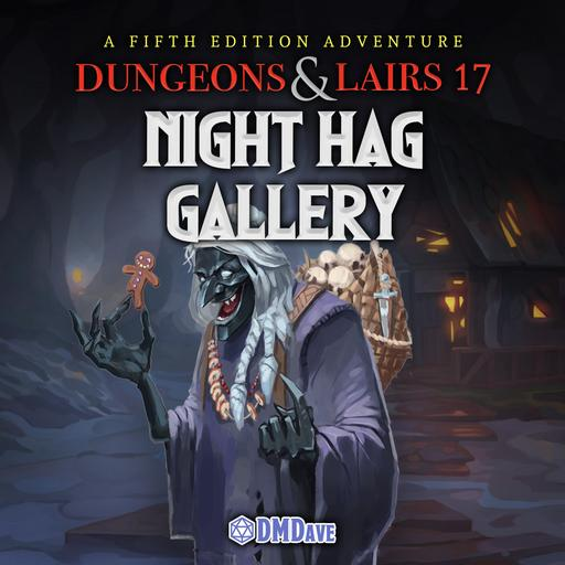 Dungeons & Lairs #17: Night Hag Gallery