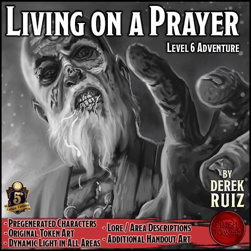 Living on a Prayer - 5e - Lv-6 Adventure