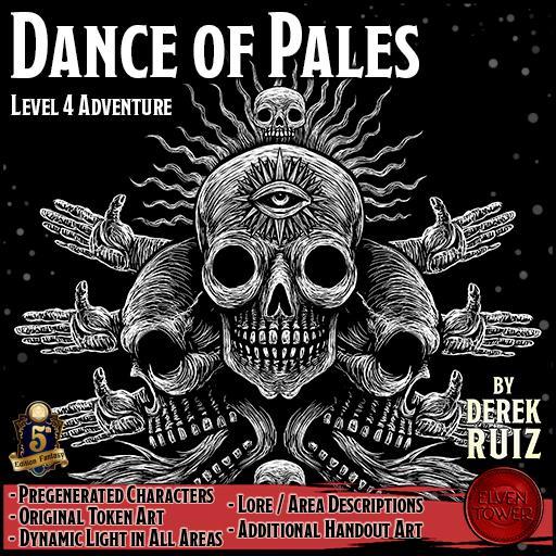 Dance of Pales - 5e - Lv-4 Adventure